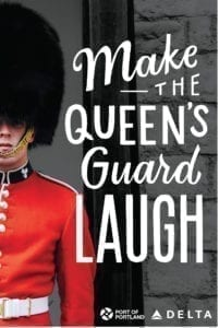 Port of Portland: Delta Contest (Make the Queen's Guard Laugh)