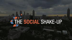 Social Shake-Up